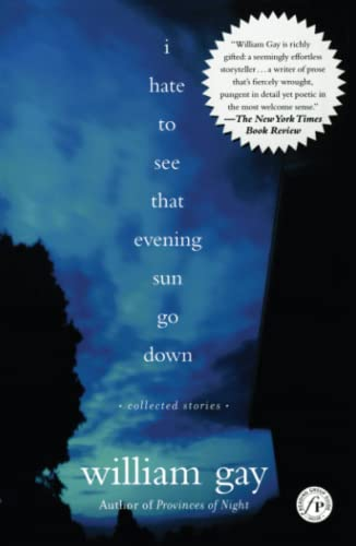 9780743242929: I Hate To See That Evening Sun Go Down: Collected Stories