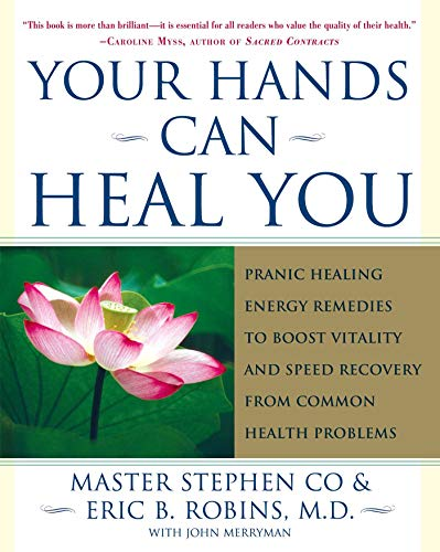 Your Hands Can Heal You: Pranic Healing: Robins M.D., Eric