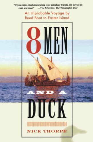 9780743243094: 8 Men and a Duck: An Improbable Voyage by Reed Boat to Easter Island