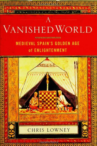 9780743243599: A Vanished World: Medieval Spain's Golden Age of Enlightenment