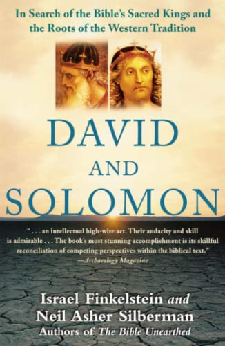 David and Solomon: In Search of the Bible's Sacred Kings and the Roots of the Western Tradition (0743243633) by Finkelstein, Israel; Silberman, Neil Asher