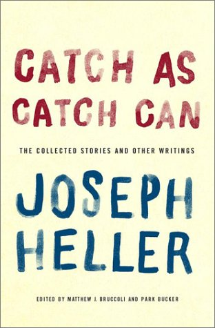 9780743243742: Catch As Catch Can: The Collected Stories and Other Writings