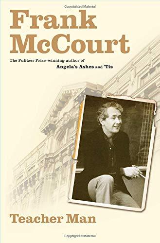 Teacher Man: A Memoir [SIGNED + Photo]: McCourt, Frank