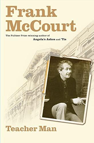 Teacher Man: A Memoir: McCourt, Frank