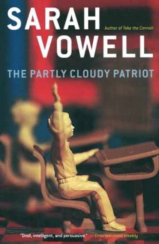 9780743243803: The Partly Cloudy Patriot