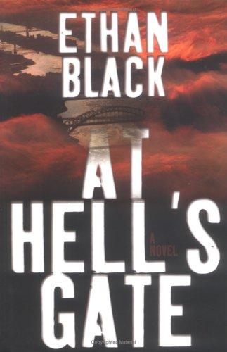 9780743243988: At Hell's Gate : A Novel (Black, Ethan)