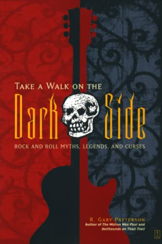 9780743244237: Take a Walk on the Dark Side: Rock and Roll Myths, Legends, and Curses