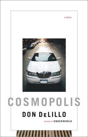 9780743244244: Cosmopolis: A Novel