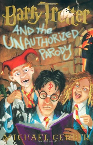 9780743244282: Barry trotter and the unauthorized parody