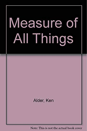 9780743244312: Measure of All Things