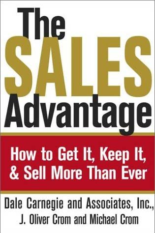 9780743244329: The Sales Advantage: How to Get it, Keep it, and Sell More Than Ever