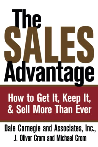 9780743244688: The Sales Advantage: How to Get It, Keep It, and Sell More Than Ever