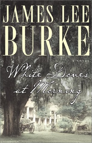 White Doves at Morning: Burke, James Lee
