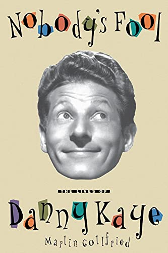 9780743244763: Nobody's Fool: The Lives of Danny Kaye