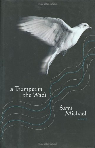 9780743244961: A Trumpet in the Wadi: A Novel
