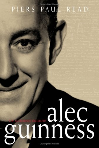 9780743244985: Alec Guinness: The Authorised Biography