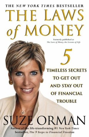 9780743245180: The Laws of Money: 5 Timeless Secrets to Get Out and Stay Out of Financial Trouble