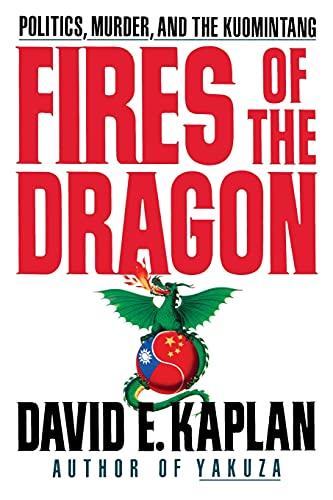 Fires of the Dragon: David E. Kaplan