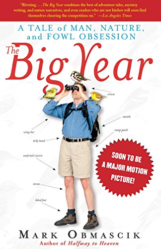 9780743245463: The Big Year: A Tale of Man, Nature, and Fowl Obsession