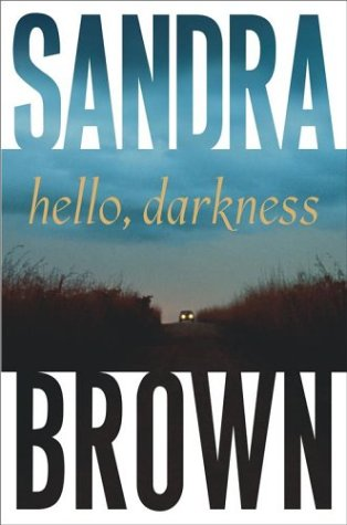 9780743245524: Hello, Darkness (Brown, Sandra)