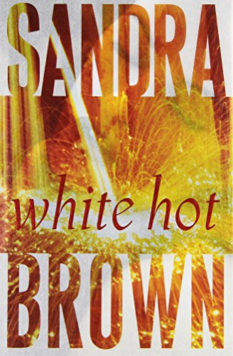 9780743245531: White Hot: A Novel (Brown, Sandra)