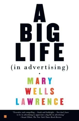 9780743245869: A Big Life In Advertising