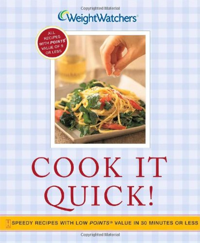 9780743245968: Cook It Quick!: Speedy Recipes with Low POINTS Value in 30 Minutes or Less