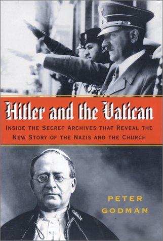 Hitler and the Vatican: Godman, Peter