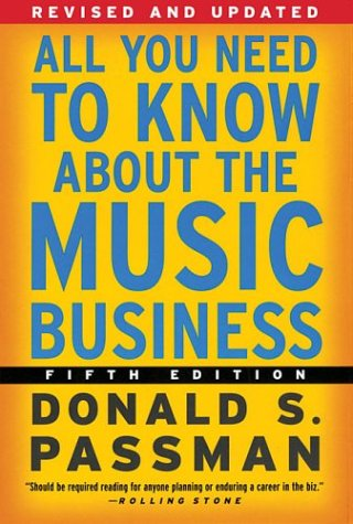9780743246378: All You Need to Know About the Music Business: Fifth Edition