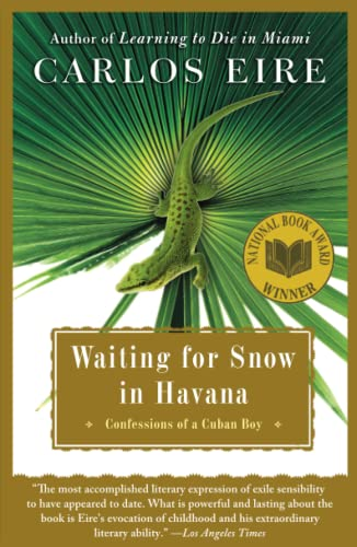 9780743246415: Waiting for Snow in Havana: Confessions of a Cuban Boy