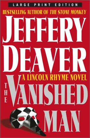 9780743246460: The Vanished Man: A Lincoln Rhyme Novel (Deaver, Jeffery (Large Print))