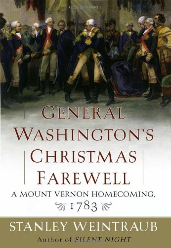 9780743246545: General Washington's Christmas Farewell: A Mount Vernon Homecoming, 1783