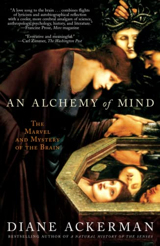 9780743246743: An Alchemy of Mind: The Marvel and Mystery of the Brain