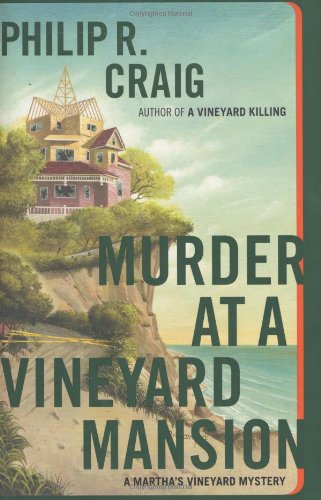 Murder at a Vineyard Mansion: A Martha's Vineyard Mystery (Martha's Vineyard Mysteries) (0743246764) by Craig, Philip R.