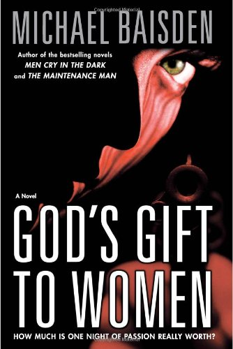 9780743246927: God's Gift to Women: A Novel