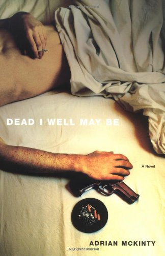 9780743246996: Dead I Well May be: A Novel