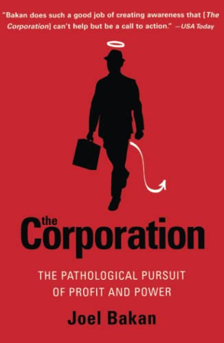9780743247467: The Corporation: The Pathological Pursuit of Profit and Power