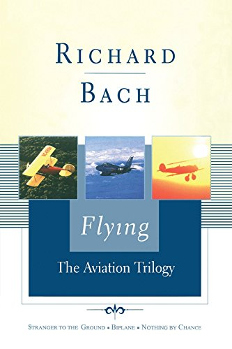 9780743247474: Flying: The Aviation Trilogy (Scribner Classics)