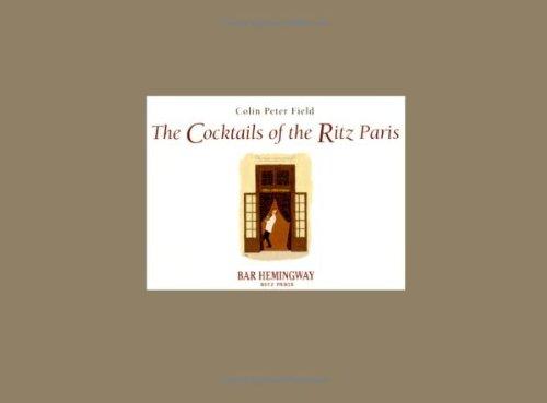 9780743247528: The Cocktails of the Ritz Paris