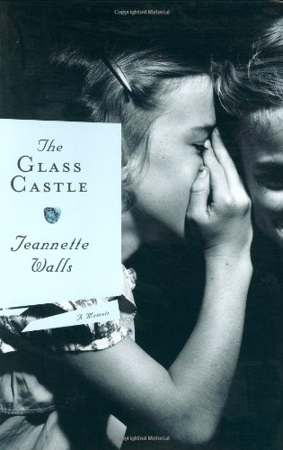 9780743247535: The Glass Castle: A Memoir