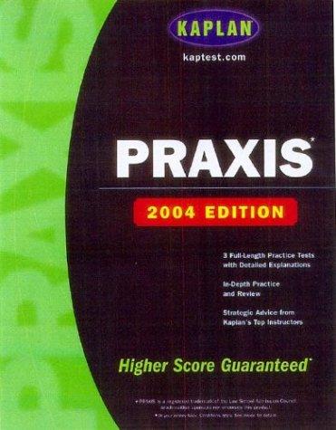 9780743247597: Kaplan PRAXIS: 2004 Edition