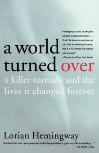 9780743247672: A World Turned Over: A Killer Tornado and the Lives It Changed Forever
