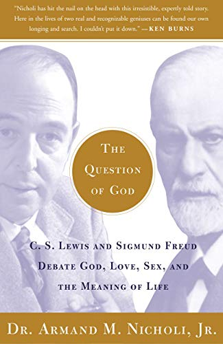 9780743247856: The Question of God: C.S. Lewis and Sigmund Freud Debate God, Love, Sex, and the Meaning of Life