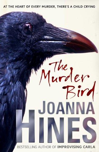 THE MURDER BIRD: Joanna Hines