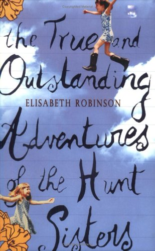 9780743248280: The True and Outstanding Adventures of the Hunt Sisters