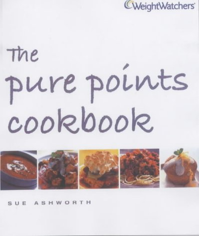 9780743248433: WEIGHT WATCHERS THE PURE POINTS COOKBOOK (WEIGHT WATCHERS)