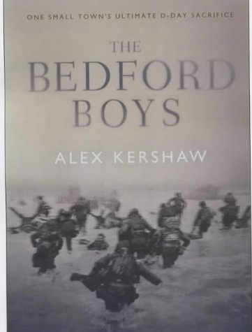 9780743248471: The Bedford Boys: One Small Town's Ultimate D-Day Sacrifice