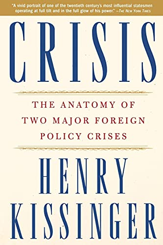 9780743249119: Crisis: The Anatomy of Two Major Foreign Policy Crises