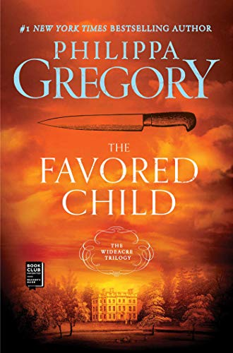 9780743249300: The Favored Child: A Novel (The Wideacre Trilogy)