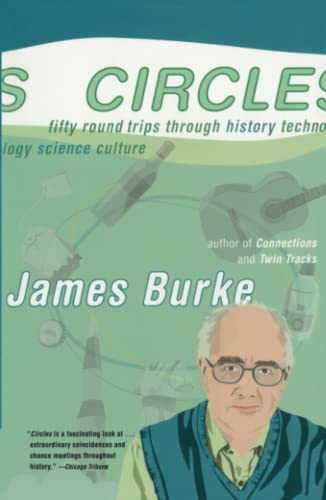 9780743249768: Circles: Fifty Round Trips Through History Technology Science Culture